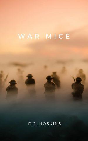 War Mice (Island Mice Series Book 1)